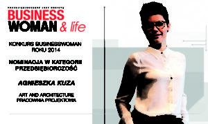 Nominacja w kategorii przedsiębiorczość - Businesswoman & Life